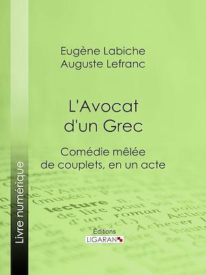 Téléchargez le livre :  L'Avocat d'un Grec