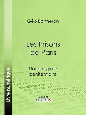 Téléchargez le livre :  Les Prisons de Paris