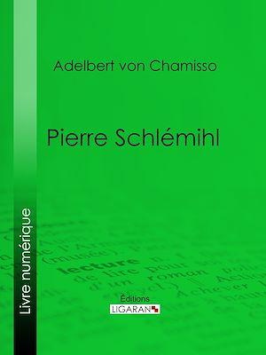 Téléchargez le livre :  Pierre Schlémihl