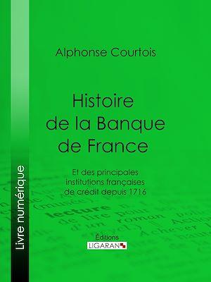 Téléchargez le livre :  Histoire de la Banque de France