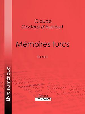 Téléchargez le livre :  Mémoires turcs