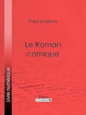 Téléchargez le livre :  Le Roman comique
