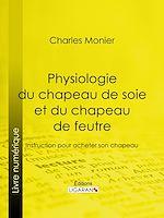 Télécharger cet ebook : Physiologie du chapeau de soie et du chapeau de feutre