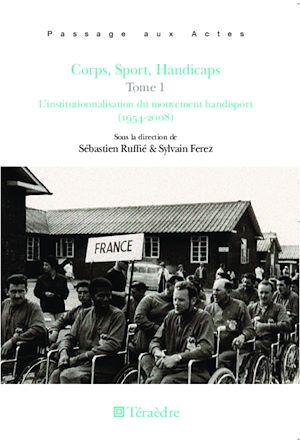 Téléchargez le livre :  Corps, Sport, Handicaps (Tome 1)