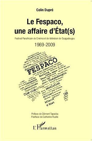 Téléchargez le livre :  Le Fespaco, une affaire d'Etat(s)