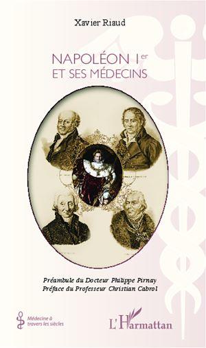 Téléchargez le livre :  Napoléon Ier et ses médecins