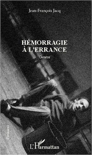 Téléchargez le livre :  Hémorragie à l'errance