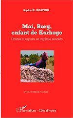 Télécharger le livre :  Moi, Borg, enfant de Korhogo