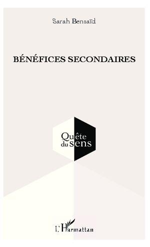 Téléchargez le livre :  Bénéfices secondaires
