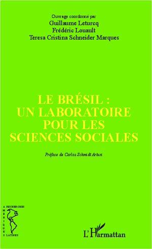 Téléchargez le livre :  Le Brésil : un laboratoire pour les sciences sociales