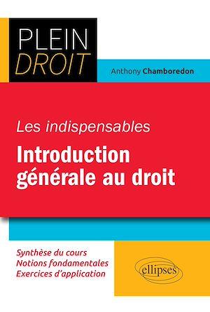Téléchargez le livre :  Les indispensables de l'introduction générale au droit