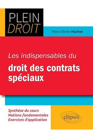 Téléchargez le livre :  Les indispensables du droit des contrats spéciaux