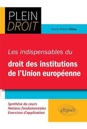 Téléchargez le livre :  Les indispensables du droit des institutions européennes