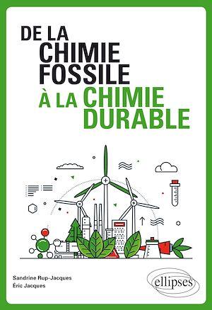 Téléchargez le livre :  De la chimie fossile à la chimie durable