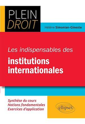 Téléchargez le livre :  Les indispensables des institutions internationales