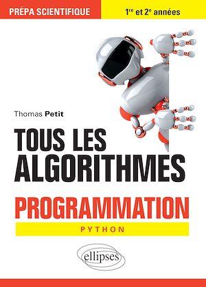 Téléchargez le livre :  Tous les algorithmes - Programmation pour la prépa avec Python