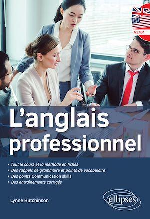 Téléchargez le livre :  L'anglais professionnel niveau A2/B1