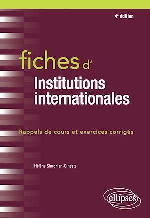 Téléchargez le livre :  Fiches d'Institutions internationales - 4e édition