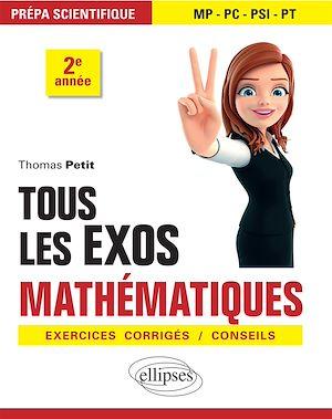 Téléchargez le livre :  Tous les exos Mathématiques - Prépa scientifique 2e année - Exercices corrigés / Conseils