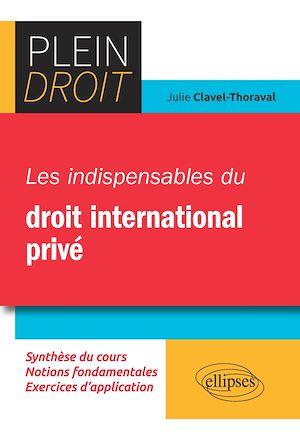 Téléchargez le livre :  Les indispensables du droit international privé
