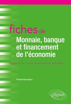Téléchargez le livre :  Fiches de Monnaie, banque et financement de l'économie