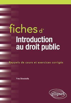 Téléchargez le livre :  Fiches d'introduction au droit public