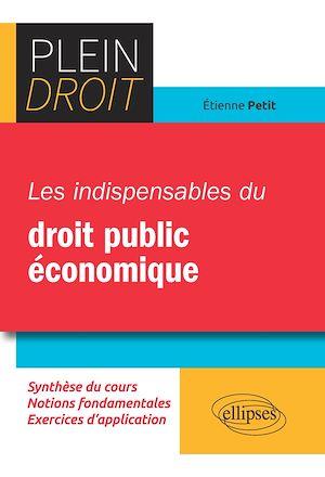 Téléchargez le livre :  Les indispensables du droit public économique