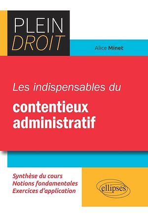 Téléchargez le livre :  Les indispensables du contentieux administratif