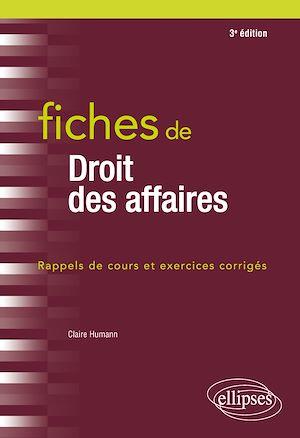 Téléchargez le livre :  Fiches de droit des affaires - 3e édition