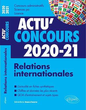 Téléchargez le livre :  Relations internationales 2020-2021 - Cours et QCM