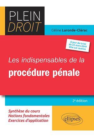 Téléchargez le livre :  Les indispensables de la procédure pénale - 2e édition