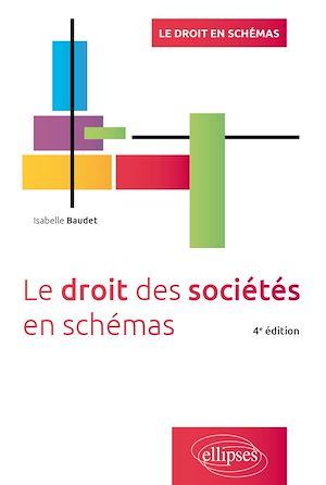 Téléchargez le livre :  Le droit des sociétés en schémas - 4e édition