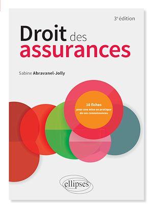 Téléchargez le livre :  Droit des assurances - 3e édition enrichie