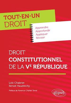 Téléchargez le livre :  Droit constitutionnel de la Ve République