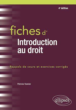 Téléchargez le livre :  Fiches d'Introduction au droit - 4e édition