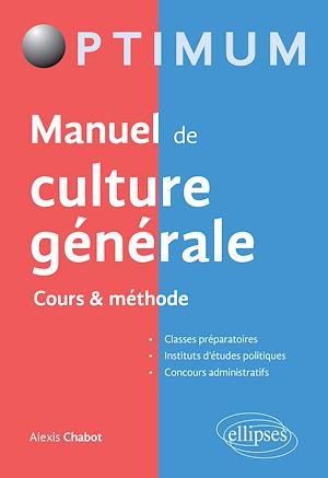 Téléchargez le livre :  Manuel de culture générale – Cours & méthode