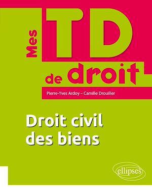 Téléchargez le livre :  Droit civil des biens