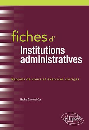 Téléchargez le livre :  Fiches d'Institutions administratives