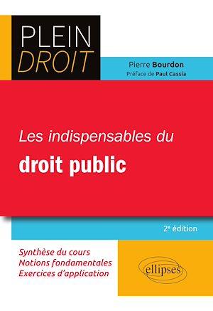 Téléchargez le livre :  Les indispensables du droit public - 2e édition