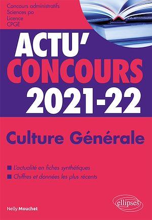 Téléchargez le livre :  Culture Générale - concours 2021-2022