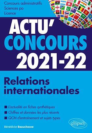 Téléchargez le livre :  Relations internationales 2021-2022 - Cours et QCM