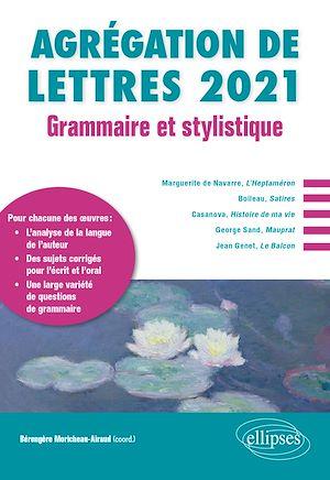 Téléchargez le livre :  Grammaire et stylistique - Agrégation de lettres 2021