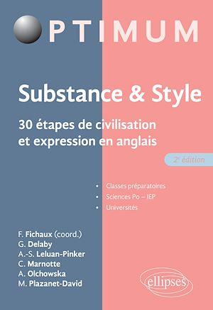Téléchargez le livre :  Substance & style. 30 étapes de civilisation et expression en anglais - 2e édition