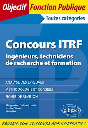 Téléchargez le livre :  Concours ITRF - Ingénieurs, techniciens de recherche et formation de catégorie A, B et C
