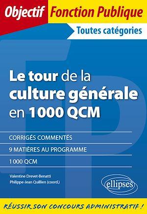 Téléchargez le livre :  Le tour de la culture générale en 1000 QCM
