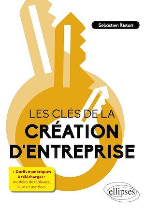 Téléchargez le livre :  Les clés de la création d'entreprise