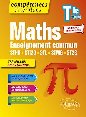 Téléchargez le livre :  Mathématiques - Terminale technologique enseignement commun STHR, STI2D, STL, STMG et ST2S