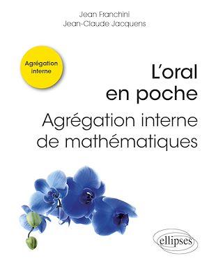 Téléchargez le livre :  L'oral en poche : Agrégation interne de mathématiques