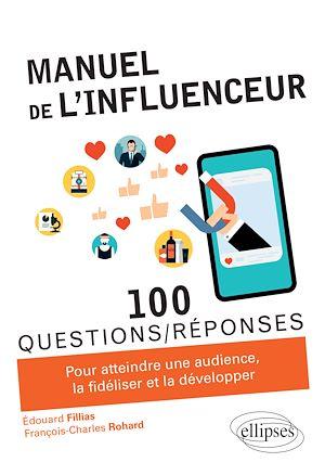 Téléchargez le livre :  Manuel de l'influenceur