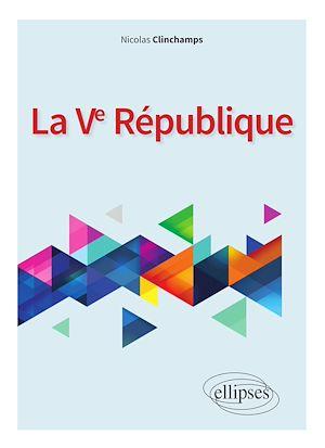 Téléchargez le livre :  La Ve République